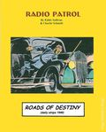 Radio Patrol Roads of Destiny TPB (1999 Pacific Comics Club) 1-1ST