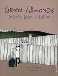 Green Almonds Letters from Palestine GN (2018 Lion Forge) 1-1ST
