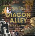 Harry Potter Diagon Alley HC (2018 Candlewick Press) A Movie Scrapbook 1-1ST