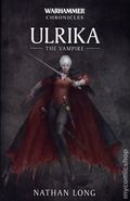 Warhammer Chronicles Ulrika the Vampire SC (2018 A Black Library Novel) 1-1ST