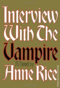 Interview with the Vampire HC (1976 A Knopf Novel) By Anne Rice 1-REP
