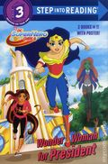 DC Super Hero Girls: Wonder Woman for President/Rule the School SC (2018 RH) Step into Reading 2 Books in 1 1N-1ST