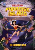 Wonder Woman Tales of Paradise Island: The Legendary Lasso SC (2018 Capstone) 1-1ST