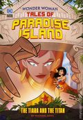 Wonder Woman Tales of Paradise Island: The Tiara and the Titan SC (2018 Capstone) 1-1ST