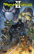 Batman/Teenage Mutant Ninja Turtles II HC (2018 DC/IDW) 1-1ST