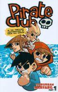 Pirate Club Suburban Warfare (2009 Derek Hunter) 1