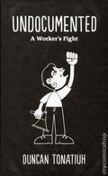 Undocumented HC (2018 Abrams ComicArts) A Worker's Fight 1-1ST