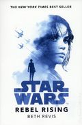 Star Wars Rebel Rising SC (2018 A Disney/Lucasfilm Novel) 1-1ST
