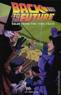 Back to the Future Tales from the Time Train TPB (2018 IDW) 1-1ST