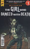 Girl Who Danced With Death Millenium Saga (2018 Titan) 1B