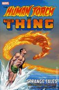 Human Torch and the Thing Strange Tales TPB (2018 Marvel) The Complete Collection 1-1ST