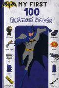 My First 100 Batman Words HC (2018 Simon Spotlight) Board Book 1-1ST