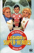 Legion of Super-Heroes The Silver Age TPB (2018 DC) 1-1ST