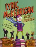 Lyric McKerrigan Secret Librarian HC (2018 Clarion Books) 1-1ST