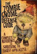 Zombie Gnome Defense Guide SC (2018 Running Press) 1-1ST