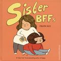 Sister BFFs HC (2018 Andrews McMeel) 1-1ST