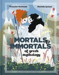 Mortals and Immortals of Greek Mythology HC (2018 Lion Forge) 1-1ST