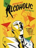 Alcoholic GN (2018 Dark Horse) 10th Anniversary Expanded Edition 1-1ST