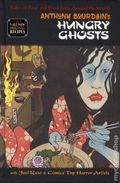 Hungry Ghosts HC (2018 Dark Horse) By Anthony Bourdain 1-1ST