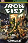 Iron Fist The Fury of Iron Fist TPB (2018 Marvel) Epic Collection 2nd Edition 1-1ST