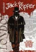 Jack the Ripper Illustrated GN (2018 Caliber) 1-1ST