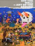 Off the Wall Art of the Absurd HC (2018 Gingko Press) 1-1ST
