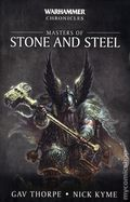 Warhammer Chronicles Masters of Stone and Steel SC (2018 Black Library) 1-1ST