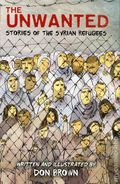 Unwanted Stories of the Syrian Refugees HC (2018 Houghton Mifflin) 1-1ST