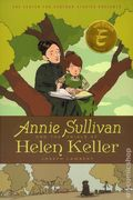Annie Sullivan and the Trials of Helen Keller GN (2018 Disney/Hyperion) 1-1ST