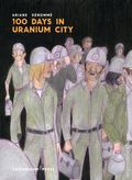 100 Days in Uranium City GN (2018 Conundrum Press) 1-1ST