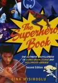 Superhero Book The Ultimate Encyclopedia of Comic Book Icons and Hollywood Heroes SC (2012 Visible Ink Press) 2nd Edition 1-REP