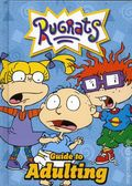 Rugrats Guide to Adulting HC (2018 DK) Nickelodeon 1-1ST