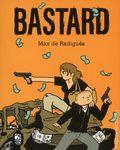 Bastard GN (2018 Fantagraphics) By Max de Radigues 1-1ST