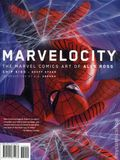 Marvelocity: The Marvel Comics Art of Alex Ross HC (2018 Pantheon) 1-1ST