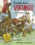 Stowing Away with Vikings GN (2018 Kids Can Press) 1-1ST