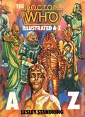 Doctor Who Illustrated A-Z HC (1985 W.H. Allen) UK Edition 1-1ST