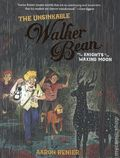 Unsinkable Walker Bean and the Knights of the Waxing Moon GN (2018 First Second Books) 1-1ST