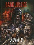 Dark Justice Dominion HC (2018 Rebellion/2000 AD) 1-1ST