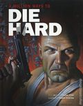 A Million Ways to Die Hard HC (2018 Insight Comics) 1-1ST