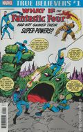 True Believers What If The Fantastic Four Had Not Gained Their Powers (2018) 1
