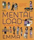 Mental Load GN (2018 Seven Stories Press) A Feminist Comic 1-1ST