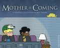 Mother is Coming TPB (2018 Andrews McMeel) A FoxTrot Collection 1-1ST