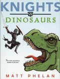 Knights vs. Dinosaurs HC (2018 A Greenwillow Book) 1-1ST