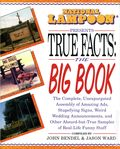 National Lampoon Presents True Fact the Big Book SC (1995 Contemporary Books) 1-1ST