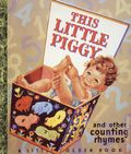 This Little Piggy and Other Counting Rhymes HC (1969 Western Publishing Company) A Little Golden Book 1-1ST