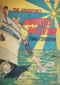 Adventures of Manuel Pacifico Tuna Fisherman (1950-1951 FBH) 1