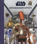 Star Wars Droidography HC (2018 HarperCollins) 1-1ST