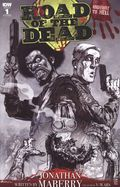 Road Of The Dead Highway To Hell (2018 IDW) 1RI