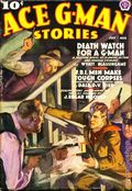 Ace G-Man Stories (1936-1943 Popular Publications) Pulp Vol. 4 #2