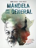 Mandela and the General GN (2018 Plough Publishing House) 1-1ST